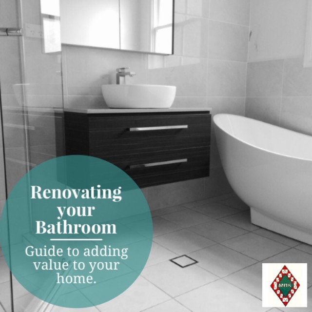 Renovating your Bathroom – Guide to adding value to your home ...